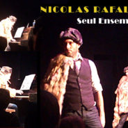 Nicolas Rafal : « Seul Ensemble », le One Man Show musical
